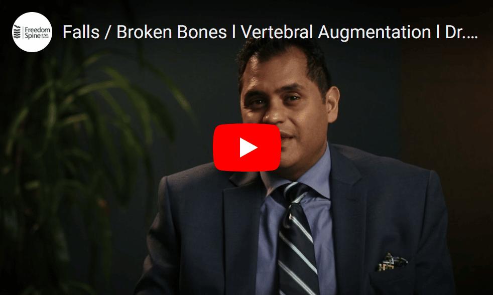 Falls / Broken Bones - Vertebral Augmentation